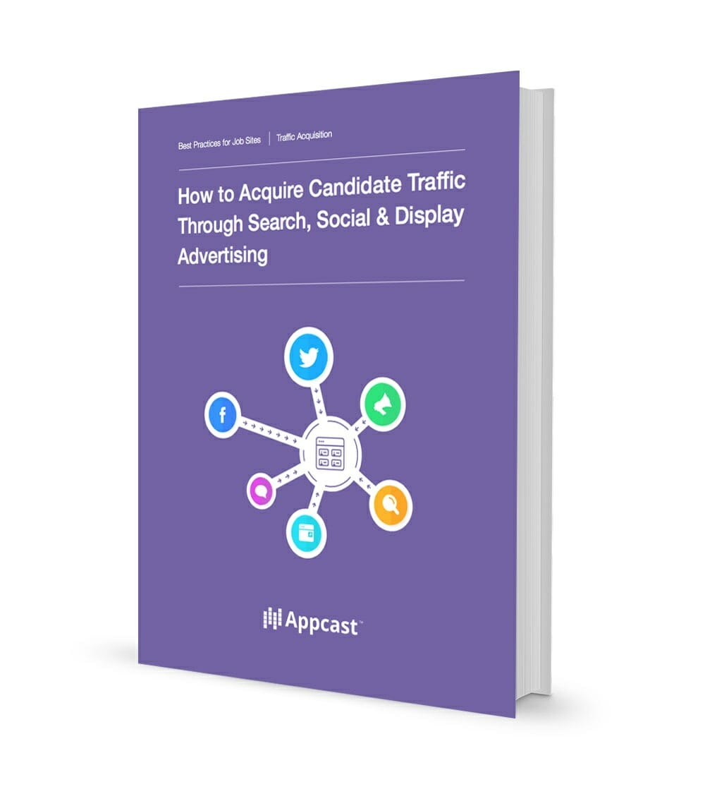 How to Acquire Candidate Traffic Through Search, Social & Display Advertising