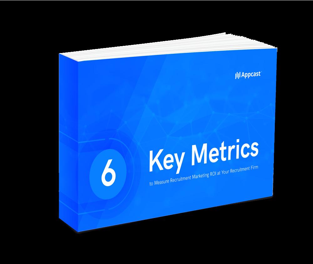 6 Key Metrics