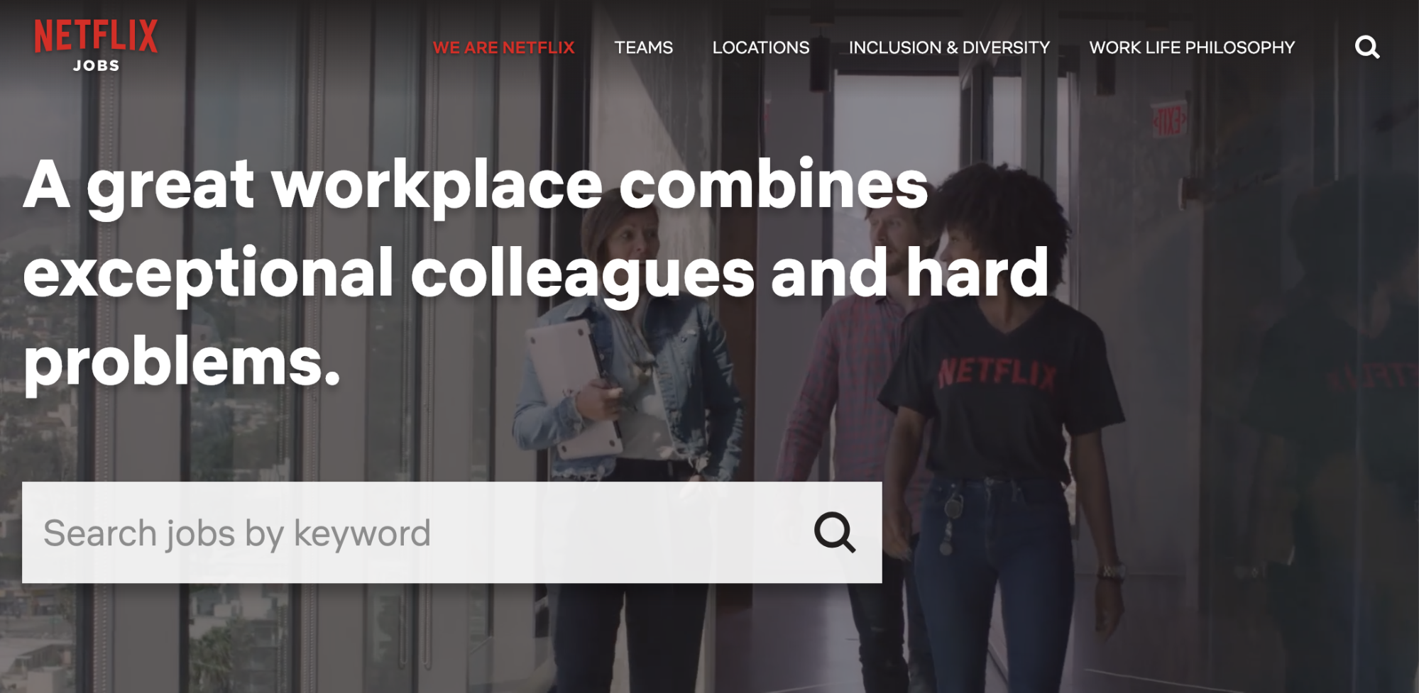 A great employer brand example is Netflix's main careers page.