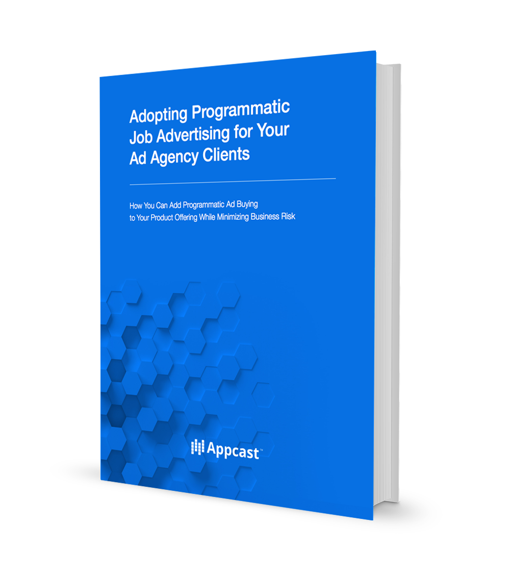 Adopting Programmatic Job Advertising for Your Ad Agency Clients