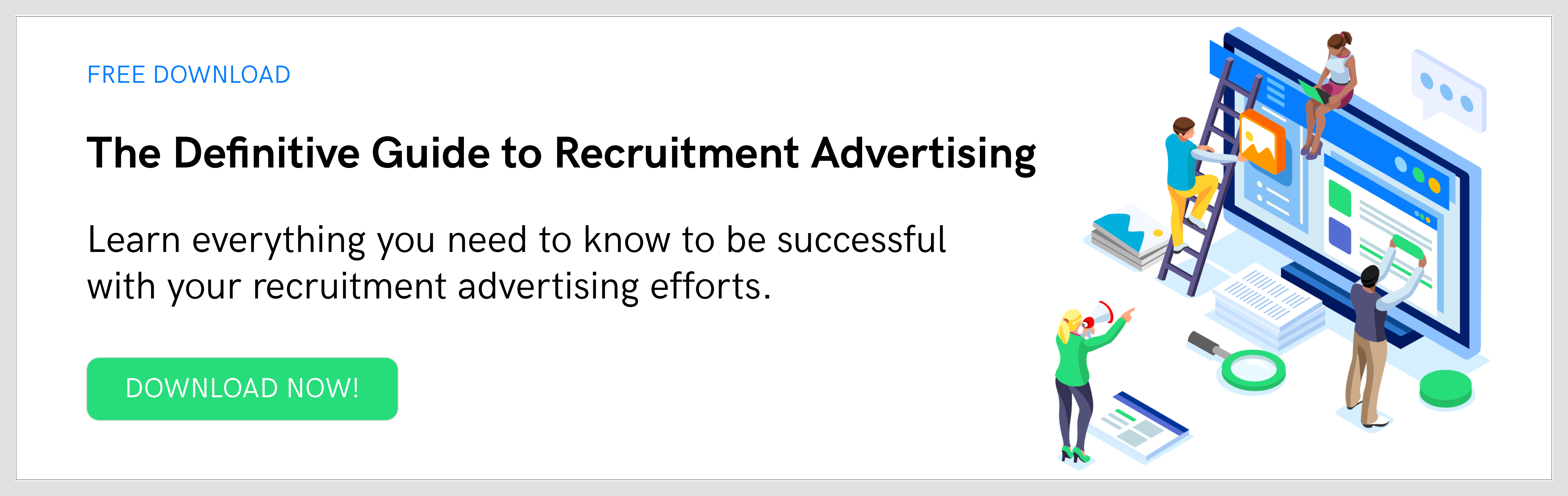 Get the Definitive Guide to Recruitment Advertising